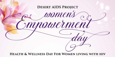 Women's Empowerment Day at Desert AIDS Project - April 2, 2016