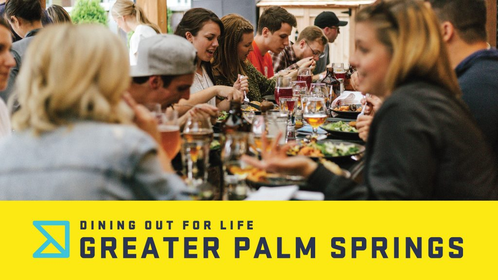Dining Out for Life Greater Palm Springs